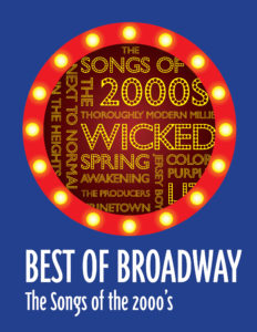 Best of Broadway: The Songs of the 2000s