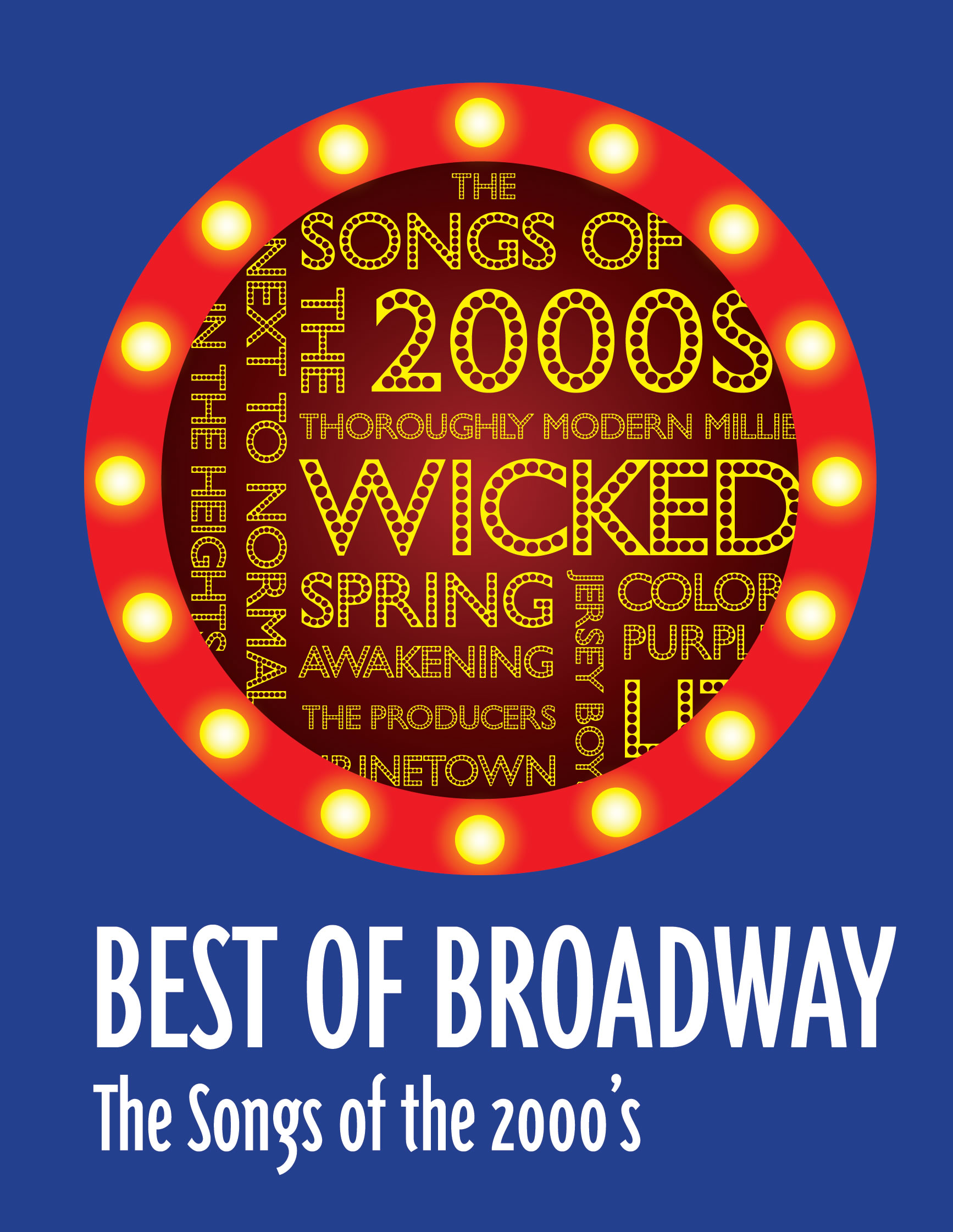 Best Of Broadway The Songs Of The 2000s Mill Mountain border=