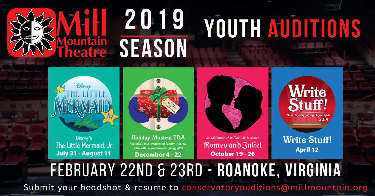 2019 Season Youth Auditions — Mill Mountain Theatre